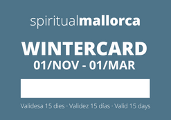 #Wintercard                                       01/NOV - 01/MAR Visit spiritualmallorca