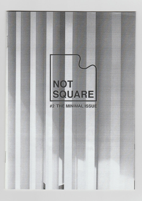 Not Square - The Minimal Issue - 2017