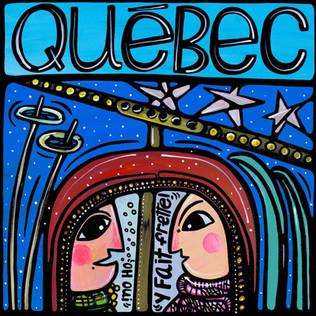 Quebec, Tu es la seule avec qui je veux être.