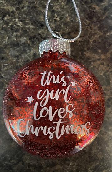 This Girl Loves Christmas Ornament