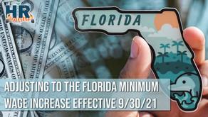 Adjusting to the Florida Minimum Wage Increase Effective 9/30/21