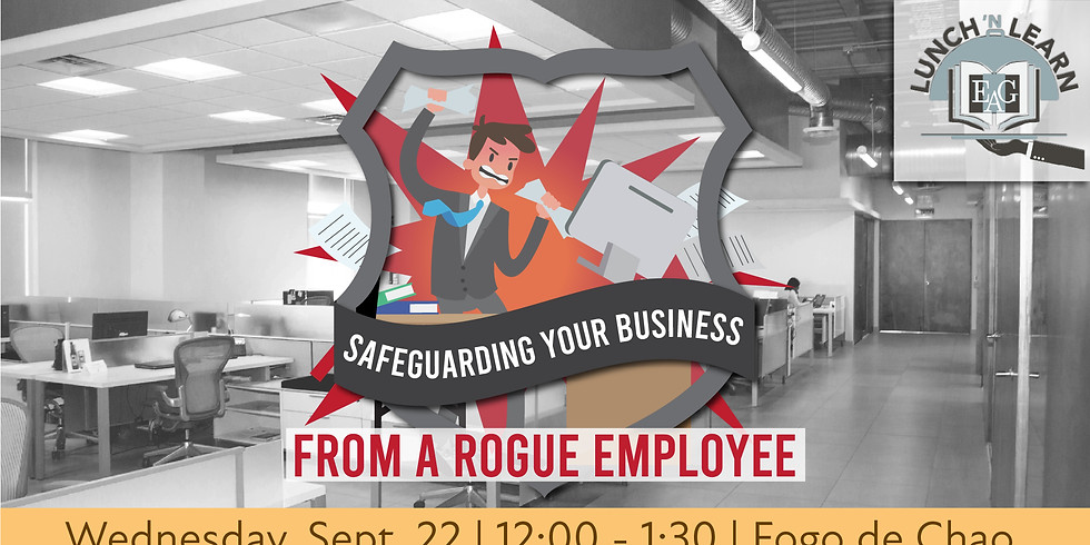 Safeguarding Your Business from Rogue Employees