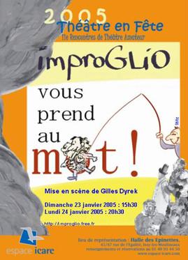 2005 - Improglio vous prend au mot