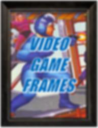 Video Game Frames