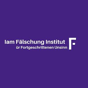 Iam_Fälschung_Institut_ür_Fortgeschritte