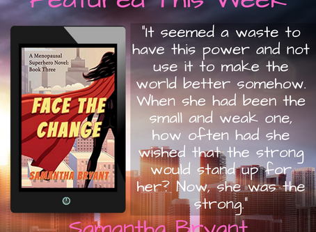Excerpt from Face the Change by Samantha Bryant