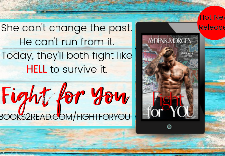 Fight for You is LIVE!