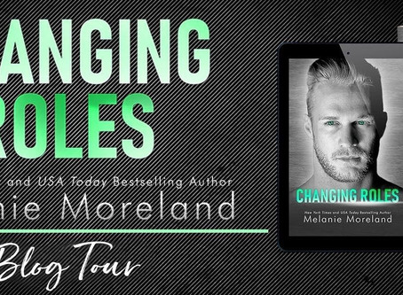 Changing Roles by Melanie Moreland is now live!