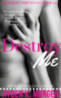 Destroy Me Book #2 Cover.jpg
