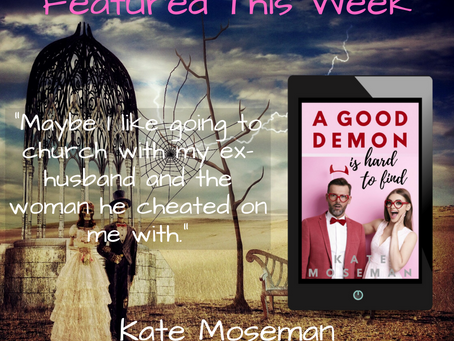 A Good Demon is Hard to Find by Kate Moseman: Excerpt
