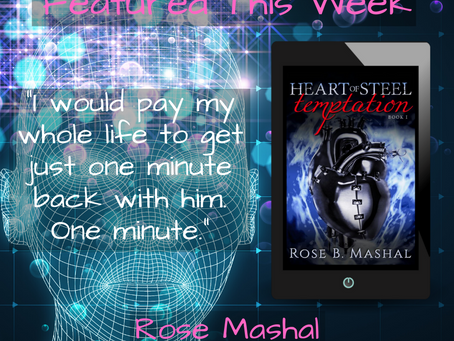 Excerpt from Heart of Steel: Temptation by Rose Mashal