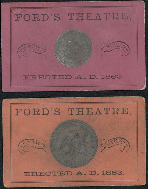 Ford's Theatre tickets, half dollar and quarter seats