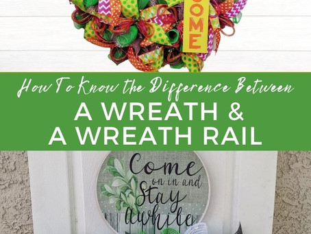 Understanding the Difference between a Wreath and a Wreath Rail