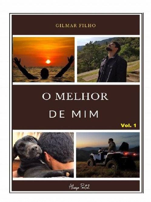 O melhor de mim Vol 1 - Gilmar Filho (use o cupom: gratis)