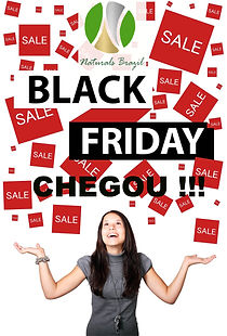 BLACK FRIDAY NATURALS BRAZIL