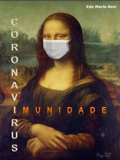 Coronavírus x Imunidade - Ede Maria Reis (Use o cupom: FIMDOCOVID )
