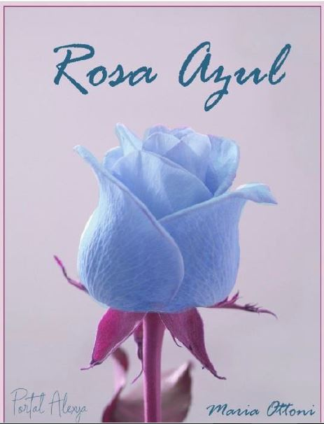Rosa Azul, maria
