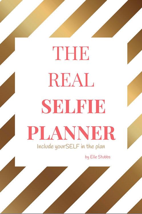 The Real Selfie Planner- Digital Printables