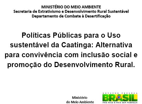 Políticas Públicas para o Uso sustentável da Caatinga
