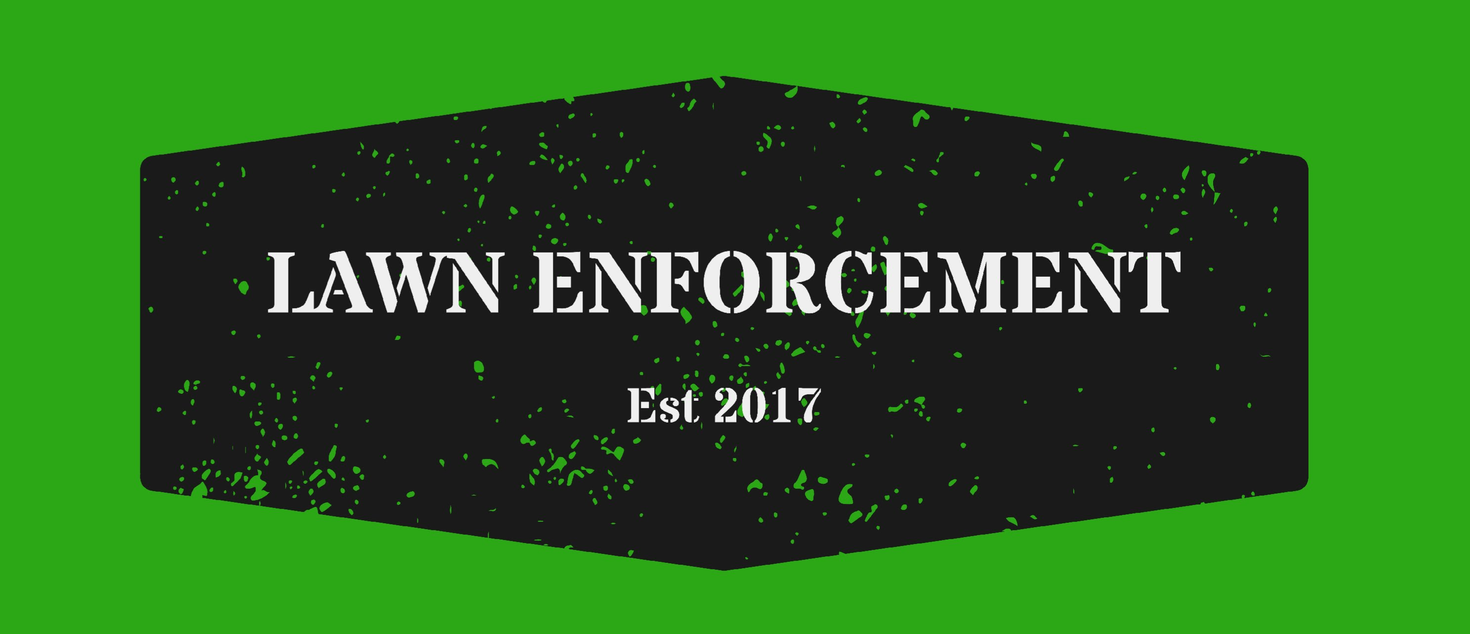 Lawn Enforcement