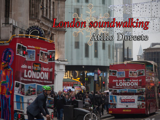 #domesticsounds- Soundwalking in London - Atilio Doreste