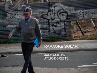 #domesticsounds. Karaoke Solar - José Guillén y Atilio Doreste