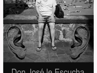 """""""Don José le Escucha"""". Convocatoria"""