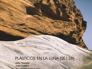 [SE138] Plásticos En La Luna. Atilio Doreste y José Guillén