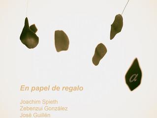 #domesticsounds. En papel de regalo - Joachim Spieth, Zebenzui González, José Guillén