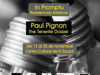Inauguramos In Promptu Residencia con Paul Pignon