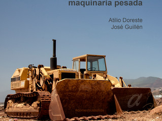#domesticsounds. Maquinaria Pesada. Atilio Doreste y José Guillén