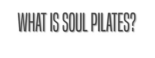 What is Soul PIlates.png