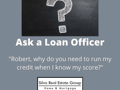 Ask A Loan Officer! - Credit Reports
