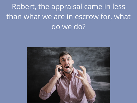 Ask A Broker: What Happens when the appraisal comes back lower than expected?