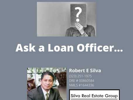 Ask the Loan Officer?