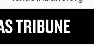 The Texas Tribune Mentions  Woke Patriots