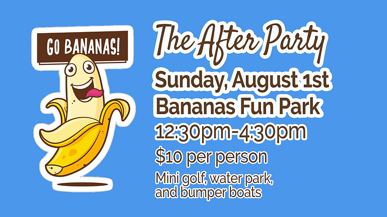 The After Party - Go Bananas