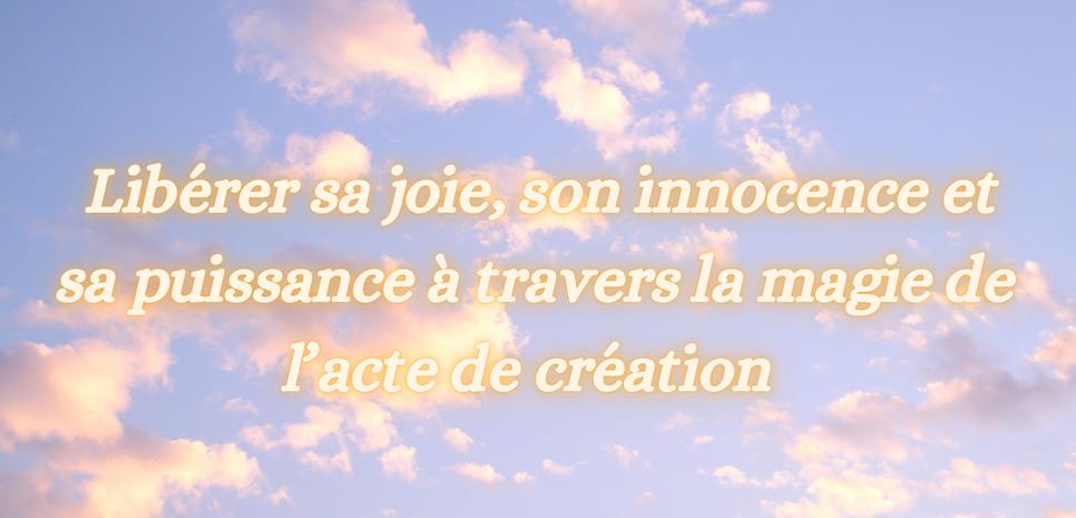 _Libérer sa joie, son innocence et sa p