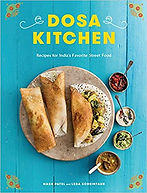 Dosa Kitchen - Recipes for India's Favor