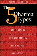 The Five Dharma Types - Vedic Wisdom for