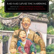 Mei Mei Loves the Morning