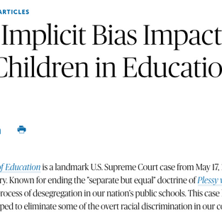 American Bar Association: How Implicit Bias Impacts Our Children in Education