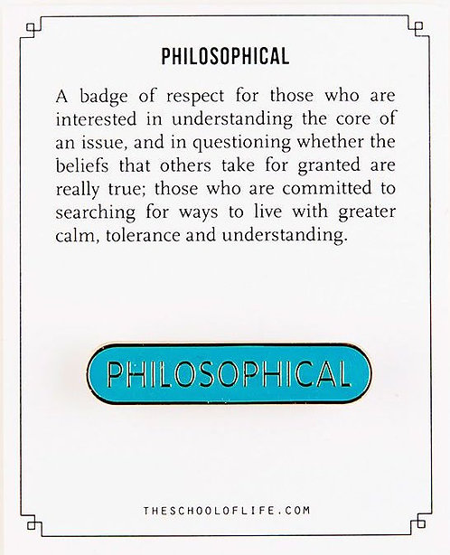 Philosophical Pin Badge by The School of Life