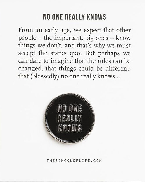 No One Really Knows Pin Badge by The School of Life