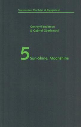 Sun-Shine, Moonshine