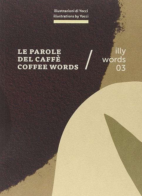 Le parole del caffè-Coffee words