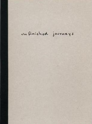 Unfinished Journeys