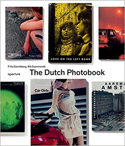 The Dutch Photobook: A Thematic Selection by Frits Giertsberg and Rik Suermondt
