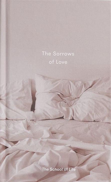 The Sorrows of Love by Alain de Botton