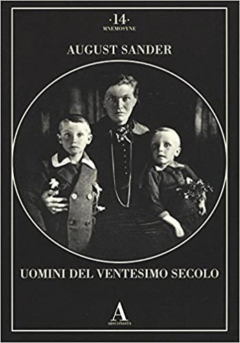 August Sander: Uomini del Ventesimo secolo